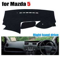Deska rozdzielcza samochodu pokrywa mat dla Mazda 5 2010-2016 lat prawa ręka napęd dashmat pad desce rozdzielczej mata obejmuje auto deski rozdzielczej akcesoria