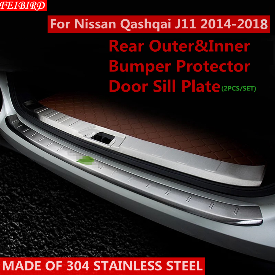 304 Stainless Steel Rear Outer Inner Bumper Protector Door Sill Plate Cover Trim For Nissan Qashqai J11 2014 2015 2016 2017 2018 2pcs set accessories fit for 2015 2016 2017 nissan qashqai j11 rear bumper protector cargo boot sill plate trunk lip