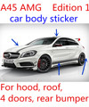 suitable for A45 STICKER car body sticker A45 AMG STICKER EDITION1 STICKER A200 A180 A250 W176 full set decal strip