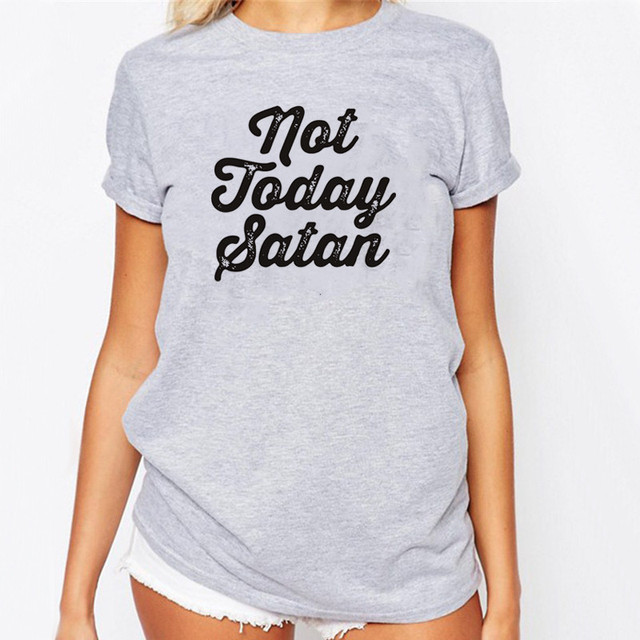 b2184cc2 WT0016 New Design Not Today Satan T-Shirt Women T Shirts Summer Short  Sleeve O-neck Tees Top Punk Style T-shirt