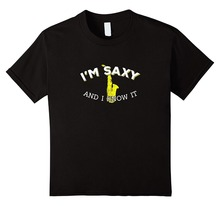 Funny Tees O-Neck Novelty Short Sleeve IM Saxy And I Know It  For Men