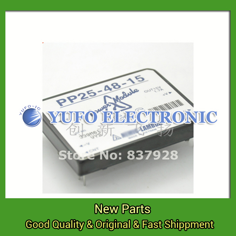 Free Shipping 1PCS  PP25-48-15 Power Modules original new Special supply Welcome to order YF0617 relay 100%new idt5v9910a 7so idt5v9910a 7sog idt5v9910a new original orders are welcome