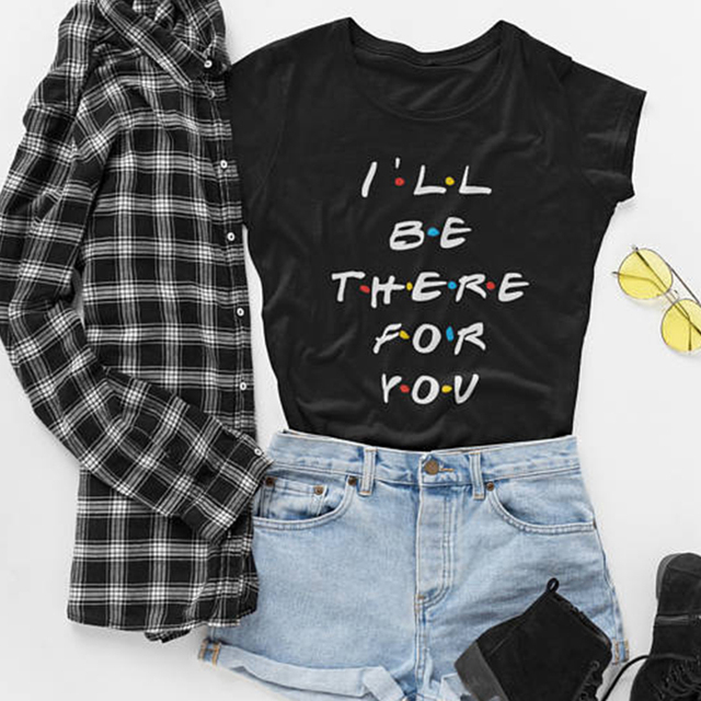 9305db10b Friends Tv Show T-Shirt I'Ll Be There For You Letter Printing Lunoakvo Shirt  Friends Tshirt Short Sleeve Womens Top Tee