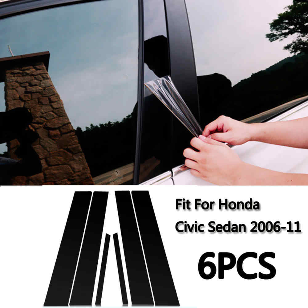 6PCS Middle BC Column Sticker Fit for Honda Civic 2006-11 Mirror effect Window Pillar Posts Cover Trim