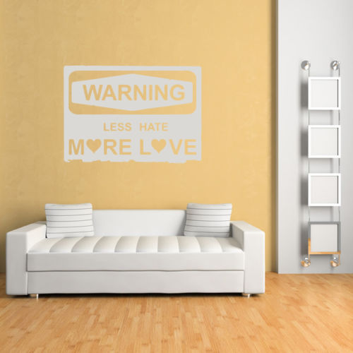 Less Hate More Love Warning Badge Love Quotes Wall Sticker Home ...