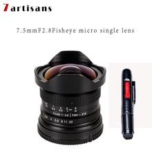 лучшая цена 7artisans 7.5mm f2.8 fisheye lens 180 APS-C Manual Fixed Lens For E Mount Canon EOS-M Mount Fuji FX Mount Hot Sale Free Shipping