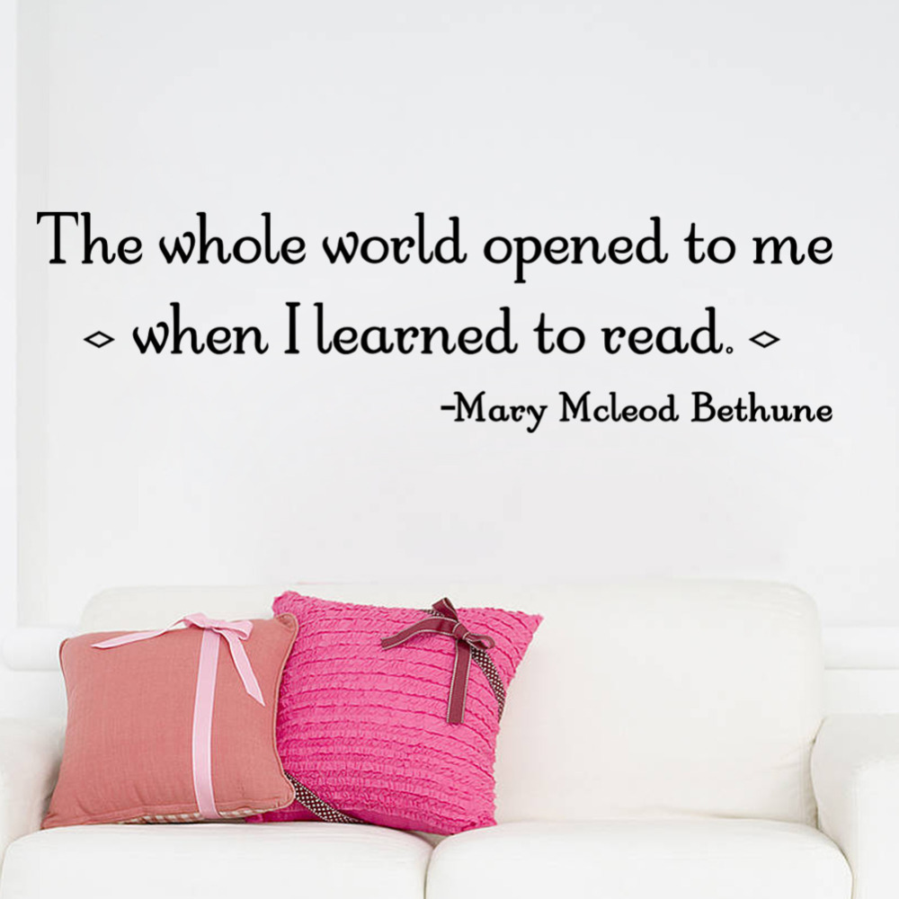 Reading Quotes | Wall Decal The Whole World Open To Me When I Learned To Read