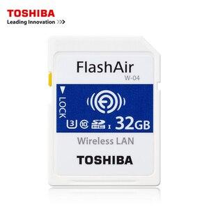 Image 3 - TOSHIBA WiFi זיכרון כרטיס 32 GB 16 GB 64 GB SD כרטיס 32 GB Class 10 U3 FlashAir W 04 זיכרון כרטיס פלאש WiFi SD כרטיס עבור מצלמה דיגיטלית