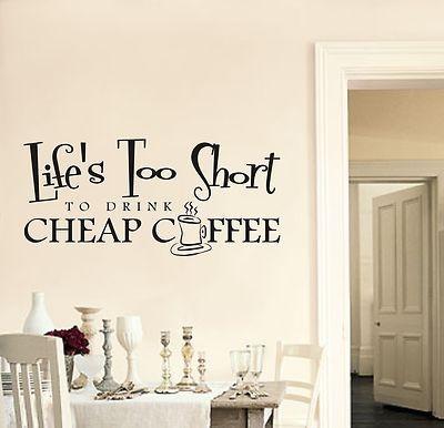 la vita troppo breve per bere cheap caff cucina adesivo preventivo wall art sticker wall