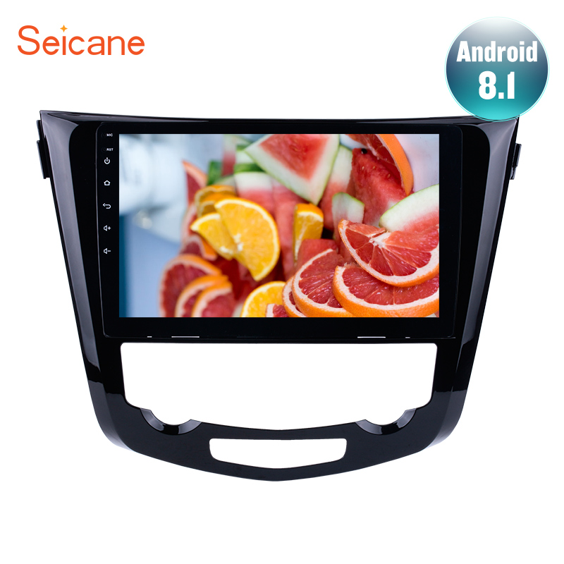Seicane Android 8.1 10.1 Car Radio Stereo GPS Navi For 2013 2014 2015 2016 Nissan QashQai X-Trail Multimedia Player Head Unit Seicane Android 8.1 10.1 Car Radio Stereo GPS Navi For 2013 2014 2015 2016 Nissan QashQai X-Trail Multimedia Player Head Unit