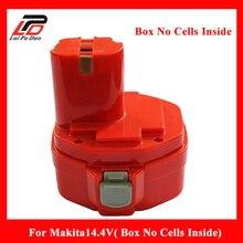 Перезаряжаемые Батарея чехол для Makita Ni-MH, ni-cd 14.4 В Пластик В виде ракушки (коробка без клетки внутри)