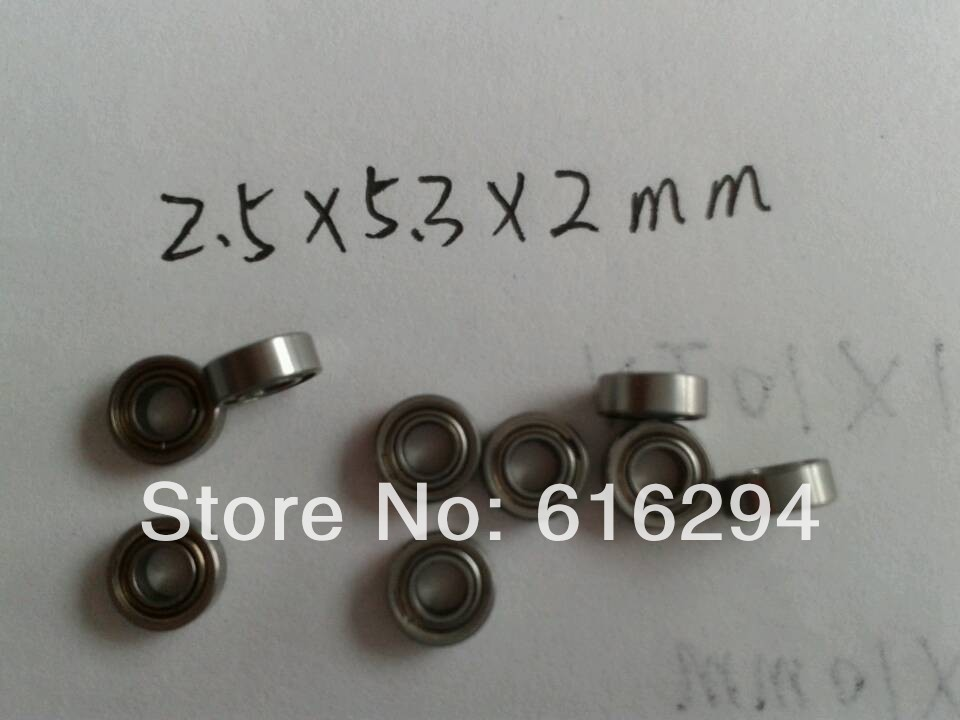 Non-standard bearings 2.5 * 5.3 * 2MM / miniature ball bearing diameter 2.5MM / outside diameter 5.3MM / thickness 2MM