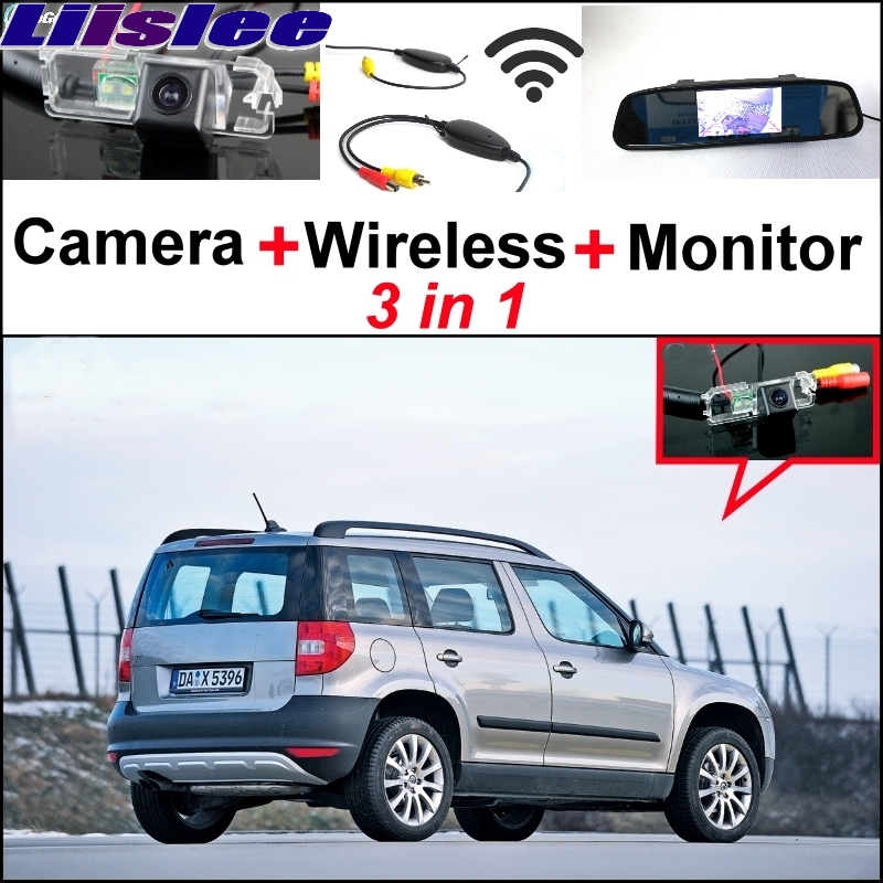 Liislee For Skoda Yeti 5D SUV 2010~2014 Special Rear View Camera + Wireless Receiver + Mirror Monitor DIY Back Up Parking System 3 in1 special rear view camera wireless receiver mirror monitor back up parking system for citroen ds3 ds 3 2009 2015