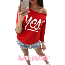 2018 New Arrivals Red Gray Autumn Long Sleeves Tees Yes Letter Print Tops T Shirt for Women Off Shoulder Sexy