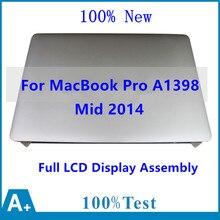 Nouveau Véritable LCD Full Panneau D'affichage Retina Assemblée D'écran Pour Apple MacBook Pro 15 «A1398 Late 2013 EMC 2674 Mi 2014 EMC 2881