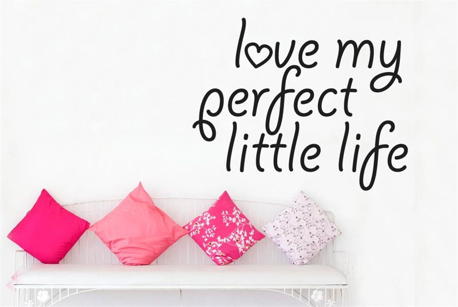 Life Quotes Love 2017 New Fashion Love My Perfect Little Life Wall Stickers Decals