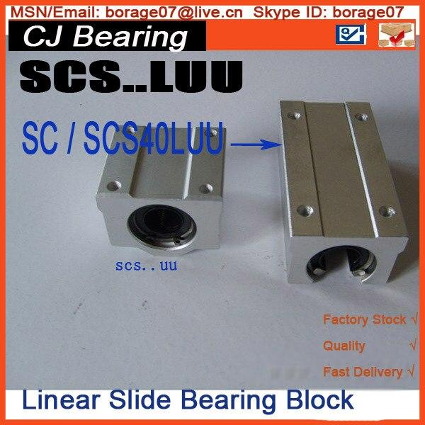 scs40Luu 1piece Standard SC40LUU 40mm Linear axis ball bearing block LINEAR BEARING SCS40 LUU abrasives apply linear guide bearing fzh19x50x3 non standard custom