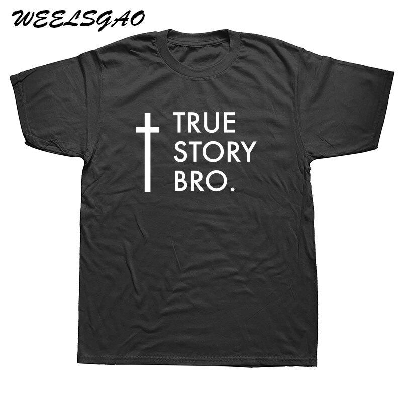 WEELSGAO New TRUE STORY BRO Christian Cool Religious Jesus T