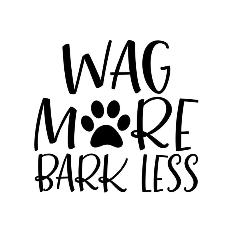 Wag More Bark Less Bumper Sticker White//black