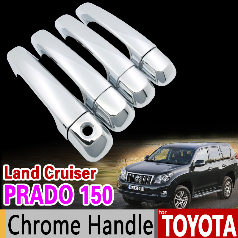 for Toyota Prado 150 Chrome Handle Cover Trim Set Land Cruiser Prado J150 2010 - 2017 LC150 2013 2015 Accessories Car Styling nitro triple chrome plated abs mirror 4 door handle cover combo