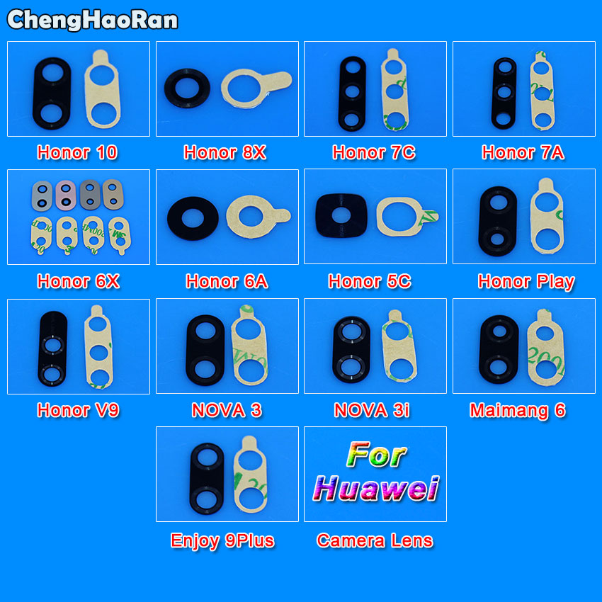 ChengHaoRan For Huawei Honor 10 8X 7C 7A 6X 6A 5C V9 Play NOVA 3 3i Maimang 6 Rear Back Camera Glass Lens With Adhesive Sticker