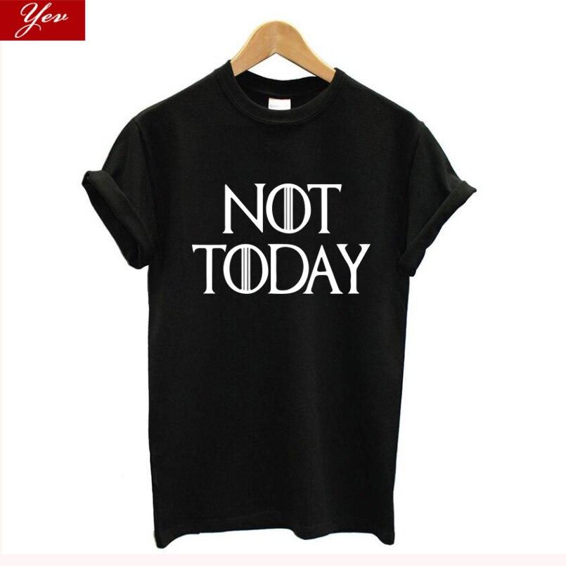Not Today Game Of Thrones TV Show Arya Stark Print Plus Size T Shirt Female Harajuku Summer Vintage T-Shirt Women Tops 2019