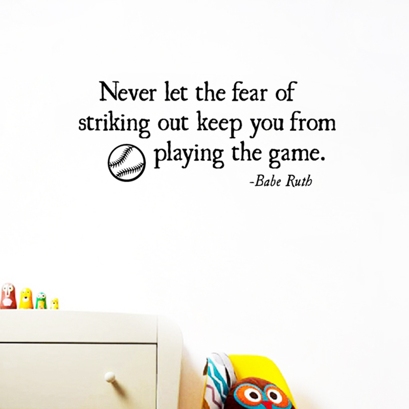 Never let the fear of Striking Out Vinyl Wall Decal Sticker Home Decor Baseball