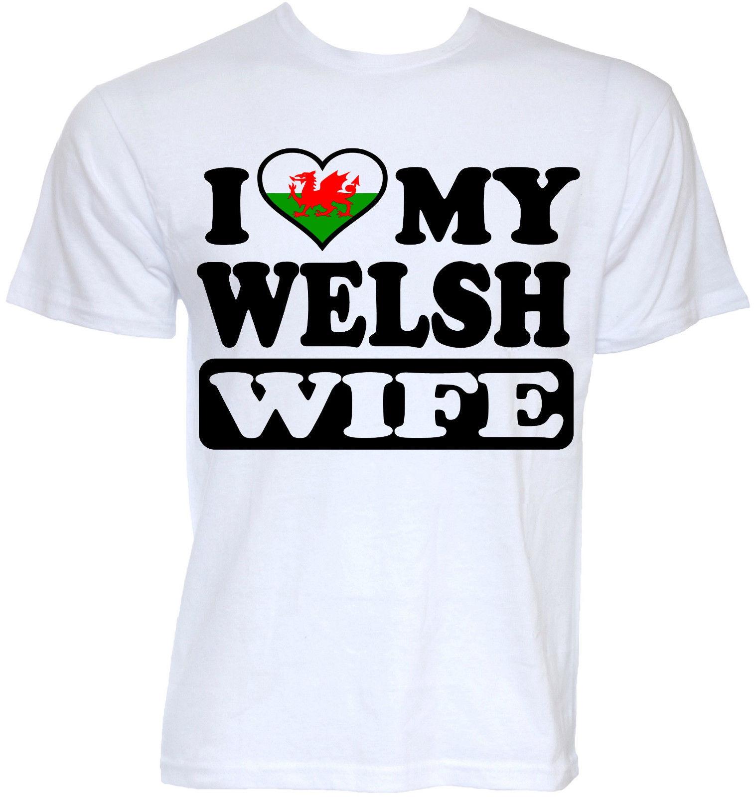Design t shirt uk - Mens Funny Cool Novelty Welsh Wife Wales Flag Joke Uk Rude Slogan T Shirts Gifts Men T Shirt Great Quality Funny Man Cotton