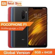 Stokta Küresel Sürüm Xiaomi Pocophone F1 POCO F1 6 GB 64 GB Smartphone Snapdragon 845 Octa Çekirdek Ekran Çift kam IR Yüz FCC ID