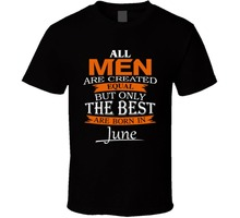 5deb84fe Cheap Tee Shirts Crew Neck Tall All Women Created Equal But Best Are Born  In June