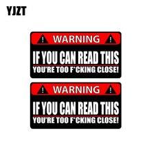 Adesivo de aviso para carro yjzt 2x 14cm * 7.1cm, adesivo para carro se você pode ler esse jovem muito próximo, pvc divertido decalque 12 0791