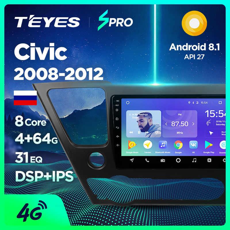 TEYES SPRO ホンダシビック 2008 2010 2011 2012 2013 カーラジオマルチメディアビデオプレーヤーナビゲーション GPS アンドロイド 8.1 なし 2din 2 din