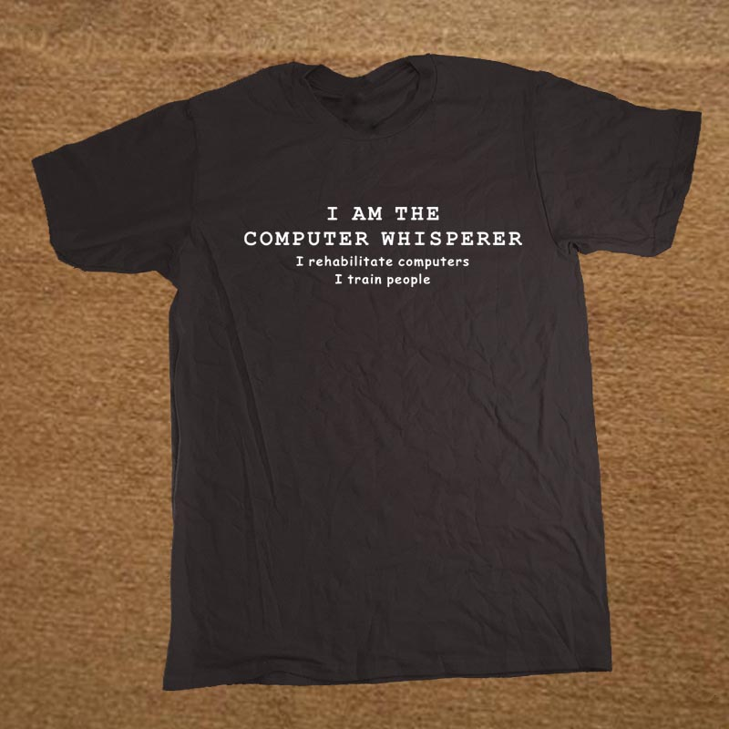 New Funny I Am The Computer Whisperer IT Tech Support T Shirt Men Funny Tshirt Man Clothing