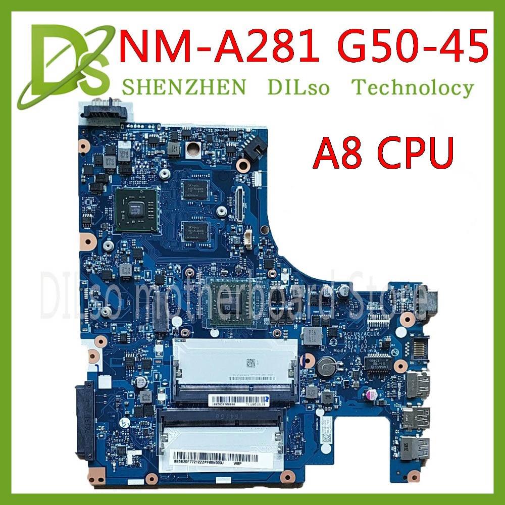 KEFU NM-A281 mainboard For Lenovo G50-45 laptop motherboard ACLU5/ACLU6 NM-A281 with A8 CPU R5 GPU-2GB Test work 100% original