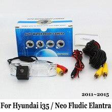 Для Hyundai i35 Elantra/Neo Fludic Elantra 2011 ~ 2015/RCA Провод или Беспроводной Автомобильная Камера Заднего вида/HD CCD Камера Ночного Видения