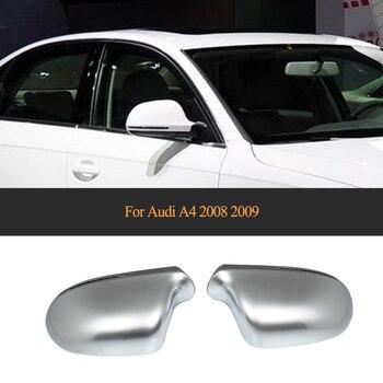 Mat Krom araba arka yan ayna Kapakları kabuk için Audi A4 2008 2009 Yedek ABS