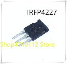 10PCS/LOT IRFP4227PBF IRFP4227 TO-247