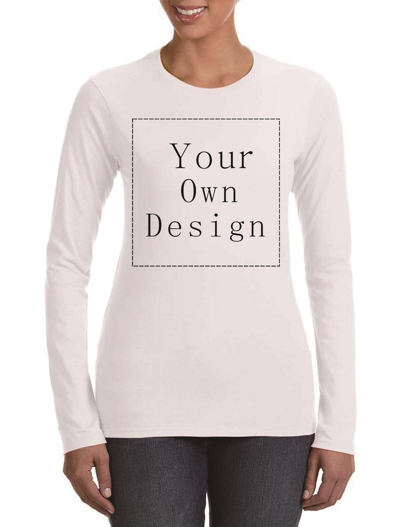 Design your own t shirt good quality - 2016 Women Your Own Design T Shirt Novelty Tops Lady Custom Printed Long Sleeve Tees