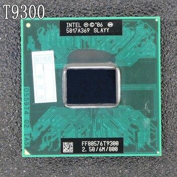 オリジナルインテルcpuラップトップコア2 duo t9300 cpu 6メートルキャッシュ/2.5 ghz/800/デュアルのコアソケット479ノートパソコンのプロセッサ用gm45 pm45