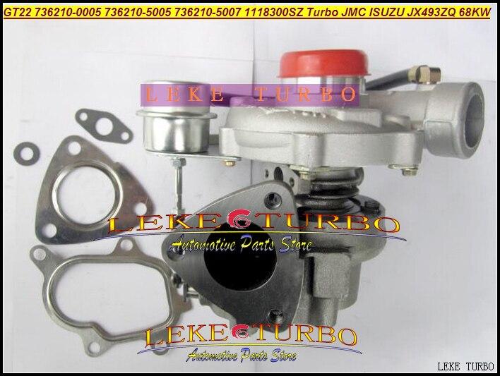 GT22 736210-5005 736210-0005 736210 5005 736210 0005 736210 1118300SZ Turbo Turbine Turbocompresseur Pour ISUZU Pour JMC JX493ZQ 68KW