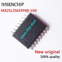 5 10 chiếc MX25L25635FMI 10G MX25L25635FMI MX25L25635F 25L25635F SOP 16