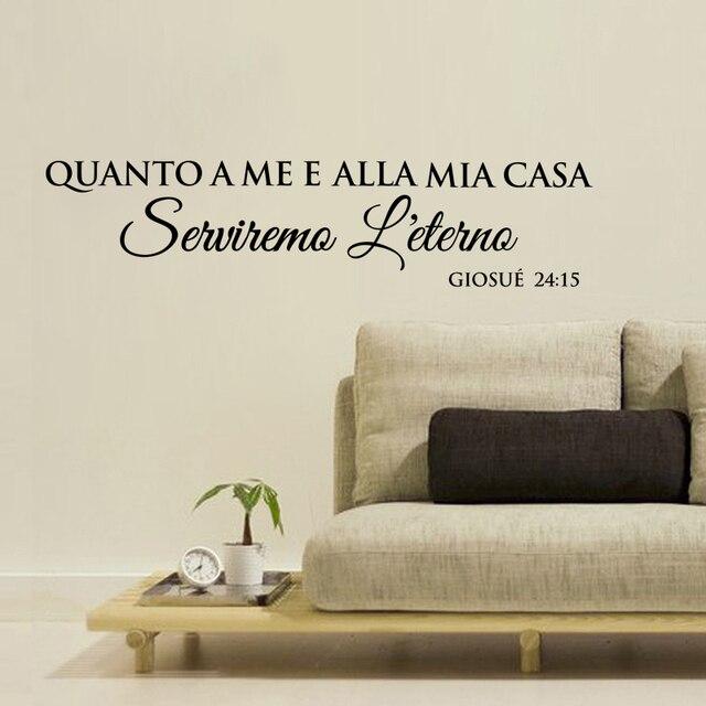 Italian QUANTO A ME E ALLA MIA CASA Vinyl Wall Stickers Wall Decals For  Living Room