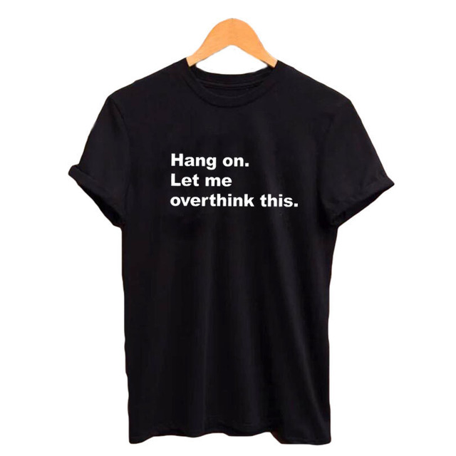 Hang On Let Me Overthink...