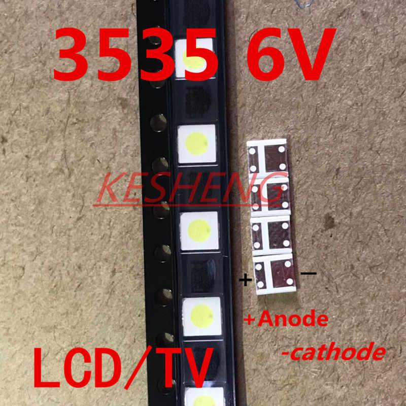 100 قطعة 2 واط 6 فولت 3535 إضاءة خلفية للتلفاز LED 3 فولت SMD الثنائيات كول الأبيض LCD إضاءة خلفية للتلفاز تيليفيساو التلفزيون الخلفية Diod مصباح إصلاح التطبيق