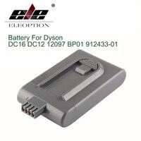 ELE ELEOPTION 2200 mAh 21.6 V סוללה שואב אבק דייסון DC16 DC12 12097 BP01 912433-01