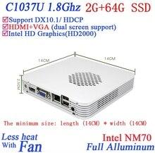 2 Г ОЗУ 64 Г SSD Рекламных мини-пк windows7 аллюминевых с Celeron 1037U dual core 1.8 ГГЦ Intel HD Graphics DX10.1 HDCP
