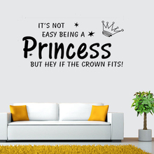 Its Not Easy Being a Princess Wall Art Decor Little Girl Home Decoration , High Quality Vinyl Sticker Decal