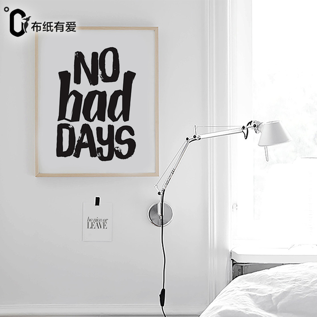 No bad days Nordic Black and white wall art quote prints Minimalist ...