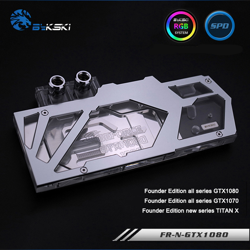 Bykski FR-N-GTX1080 Full Cover Graphics Card Water Cooling Block with Backplane For Founder Edition GTX1080/GTX1070/New TITAN X bykski n ev1080 x vga water cooling block for evga gtx 1080