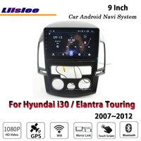 Liislee автомобильный Android для hyundai i30/Elantra Touring 2007 ~ 2011 стерео радио Carplay gps навигационная карта навигационная система Мультимедиа